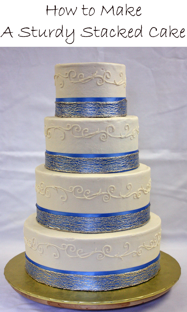 How to make A Sturdy Stacked Cake