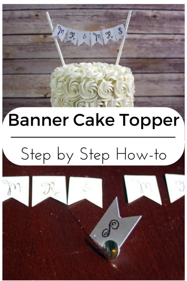Banner Cake Topper DIY